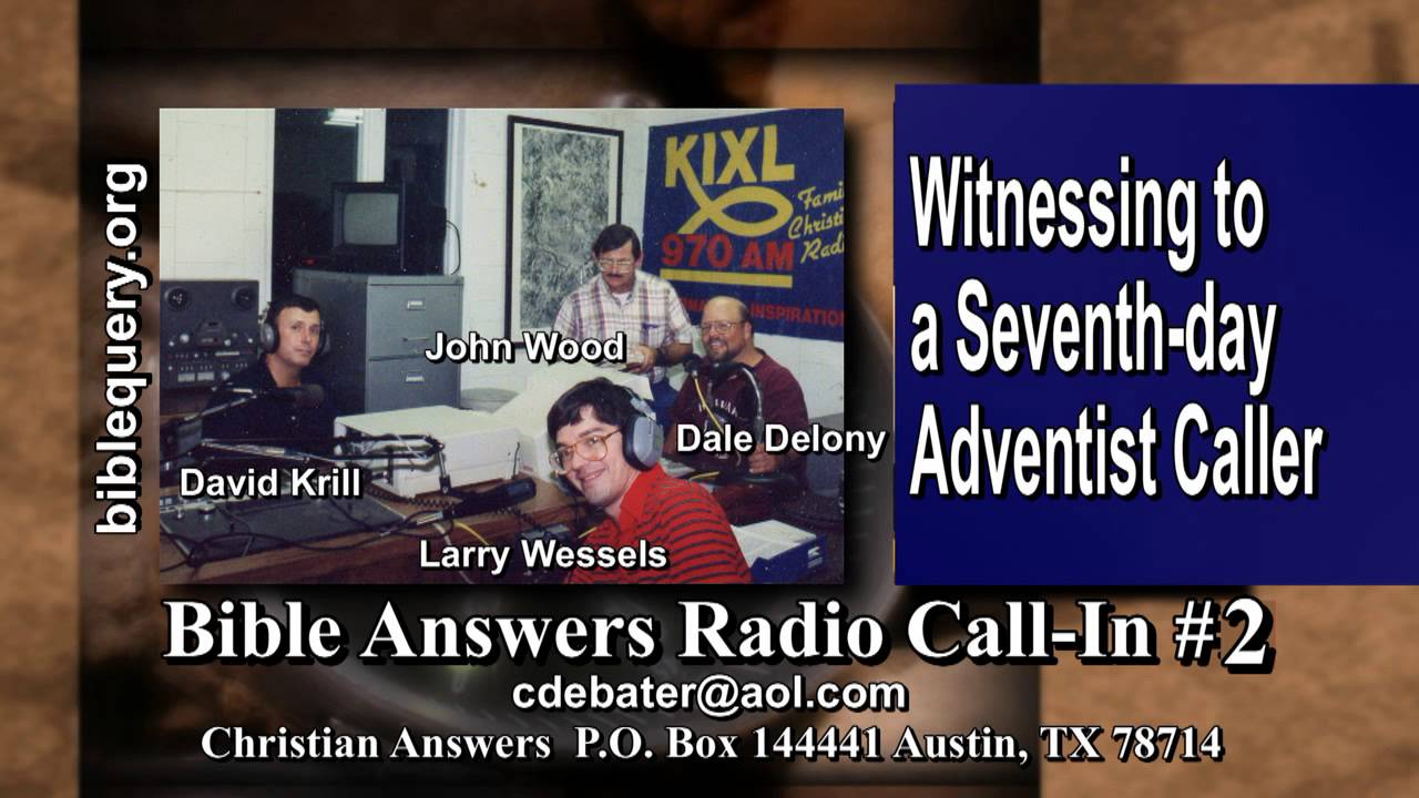 Bible answers radio call in 2 witnessing to a seventh day adventist caller hell lake of fire