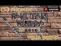 DJ REMIX VIRAL TIKTOK 2019 - TAKI TAKI RUMBA - MANTAP BUAT GOYANG P*NT*T