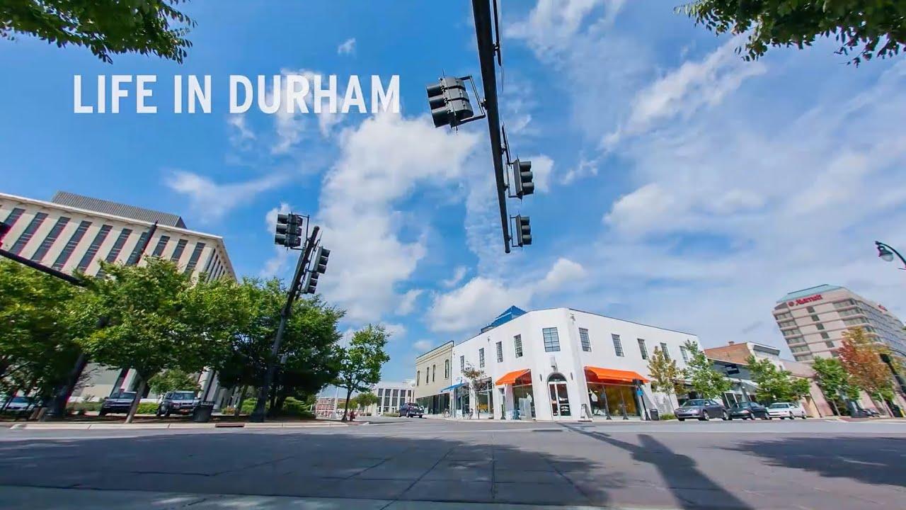 Life in Durham