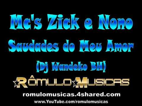musica saudades do meu amor mc zick e nono