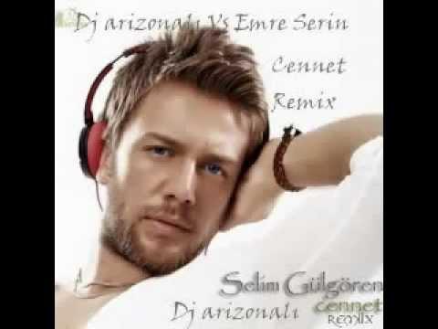 Selim Gülgören Cennet Remix dj arizonalı Vs Emre seerin.wmv