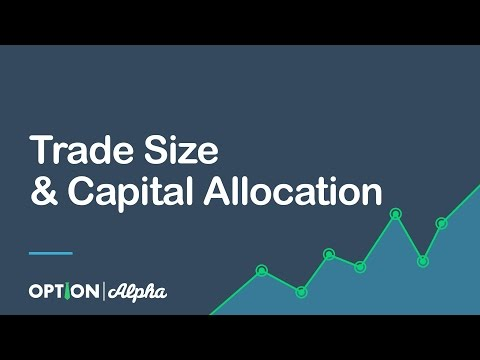 Trade Size & Capital Allocation