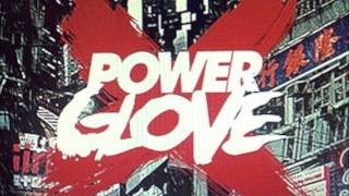 Power Glove - Streets of 2043 thumbnail