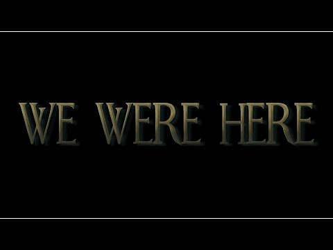 WE WERE HERE #1 | WE HAVE TO WORK TOGETHER?? SUCH A GREAT GAME