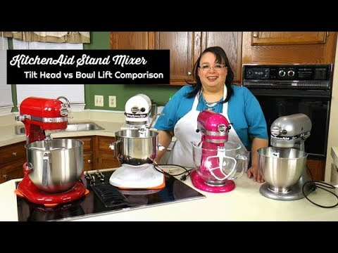KitchenAid Stand Mixer Tilt Head vs Bowl Lift Comparison ~ Stand Mixer  Review ~ What\'s up Wednesday
