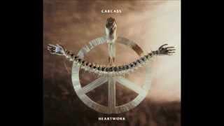 Arbeit Macht Fleisch: Carcass(Heartwork)