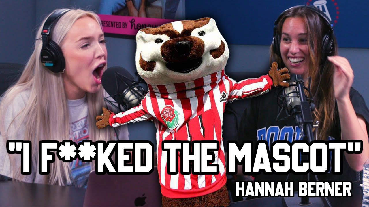 """Episode 89: ""I F**ked the Mascot"" with Hannah Berner"