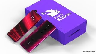 Xiaomi Redmi K20 Pro Introduction Based on Leaks with 20MP Motorized pop-up Camera!!