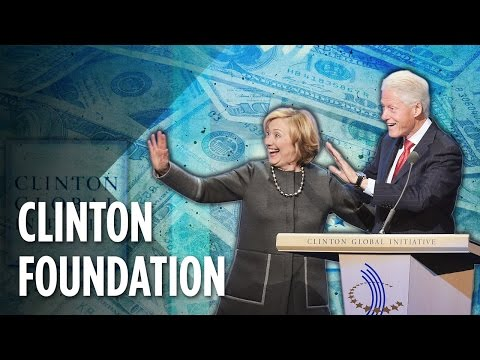 The Clinton Foundation Scandal Explained