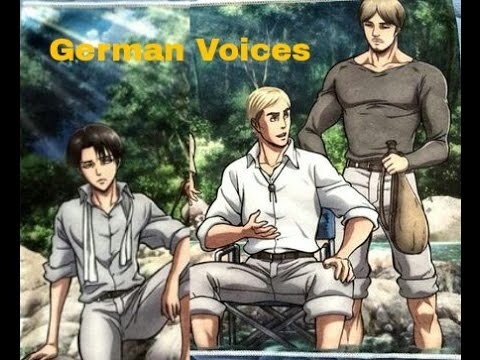Erwin, Levi & Mike German Voices Attack on Titan  Shingeki no Kyojin Deutsch