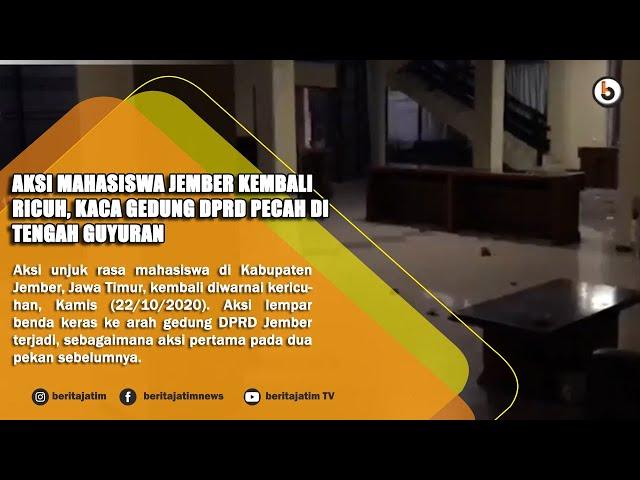 JEMBER - AKSI MAHASISWA JEMBER KEMBALI RICUH, KACA GEDUNG DPRD PECAH DI TENGAH GUYURAN
