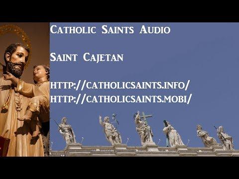 Catholic Saints Audio: Saint Cajetan