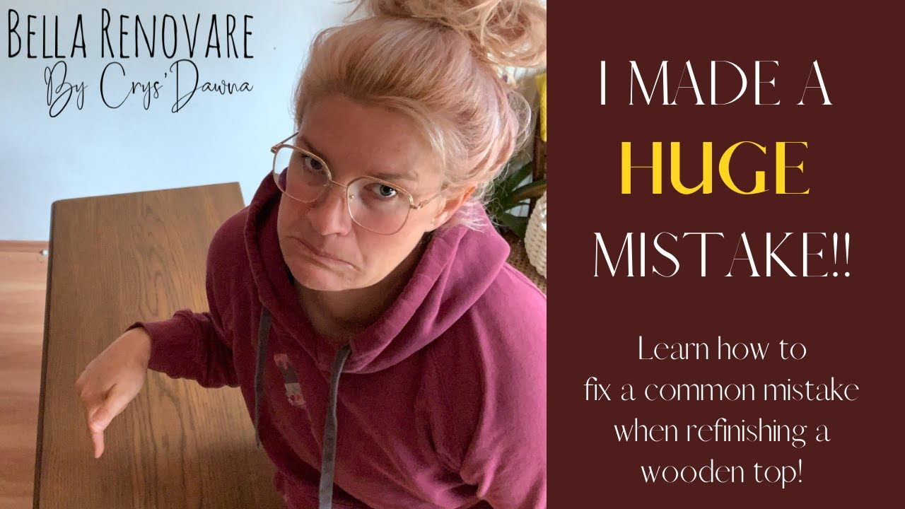 Download I MADE A HUGE MISTAKE! Staining Furniture For Beginners Fixing A Common Mistake With Bella Renovare