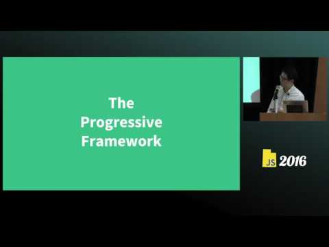 Vue js the Progressive Framework - Evan You