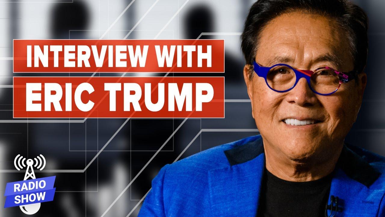 Eric Trump on Growing Up in the TRUMP Family: Family, Loyalty, Business - Eric Trump & Kiyosaki