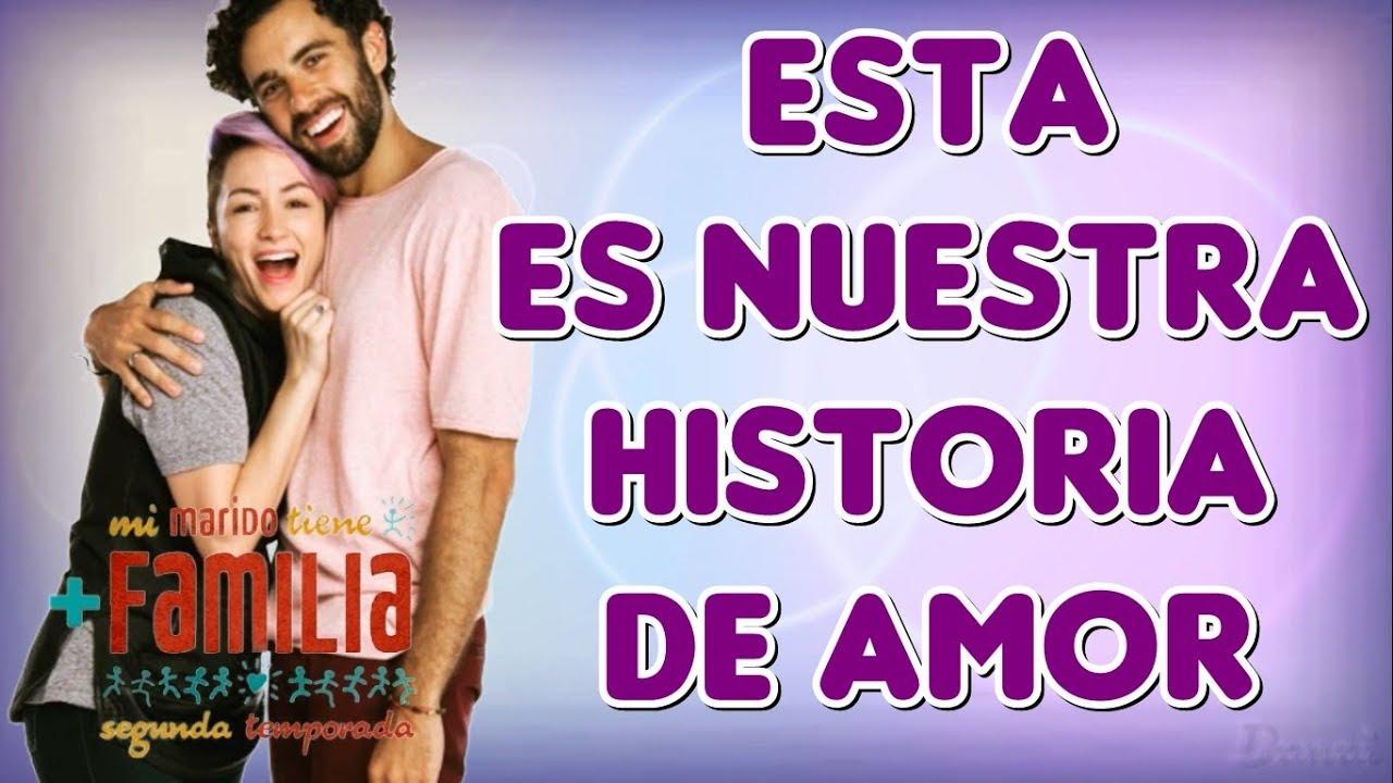 Cancion De Dani Y Gabriel Mi Marido Tiene Familia Esta Es Nuestra Historia De Amor Youtube