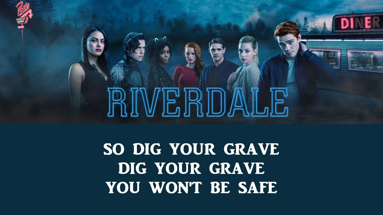Riverdale S2XE6 Song Dig Your Grave By Erick Serna And The Killing Floor ( Lyrics)