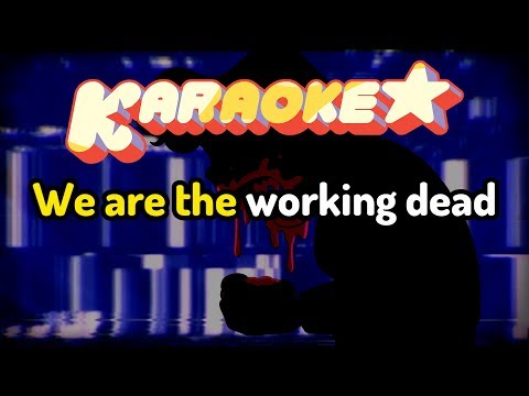 The Working Dead - Steven Universe Karaoke