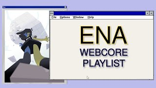 ENA - a webcore/internetcore/enawave playlist