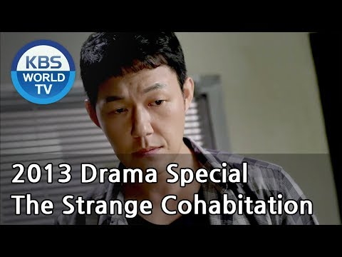 The Strange Cohabitation | 기묘한 동거 [2013 Drama  Special / ENG / 2013.09.06]