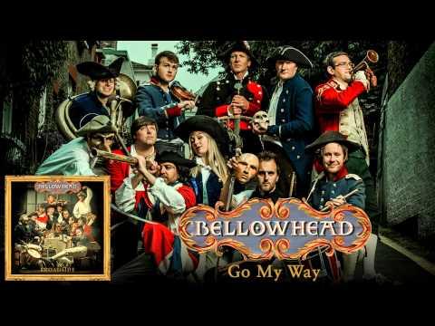 Bellowhead - Go My Way