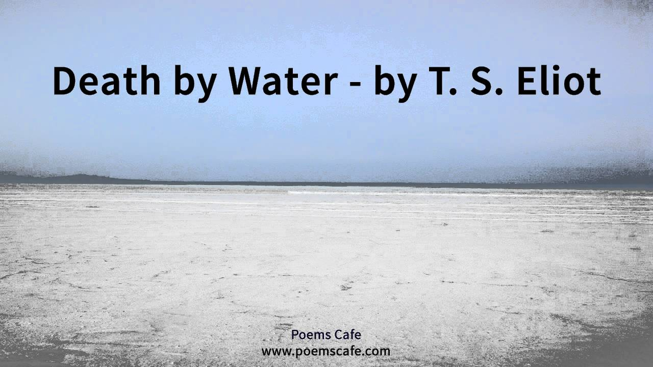 Death By Water By T S Eliot