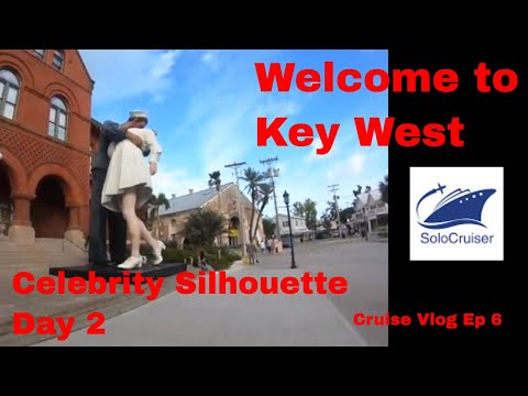 Celebrity Silhouette Day day 2 welcome to Key West Vlog Ep 6