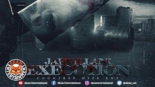 Jahvillani - Execution (Raw) April 2019