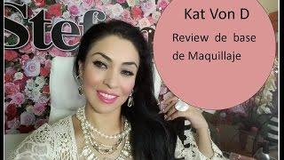 Kat Von D base de maquillaje Reseña / Mi opinion
