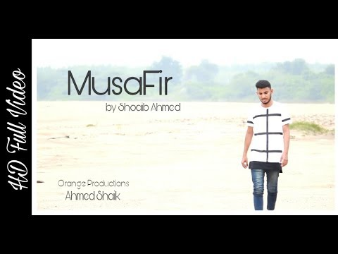 Musafir Song By Ahmed Shaik || Orange Productions