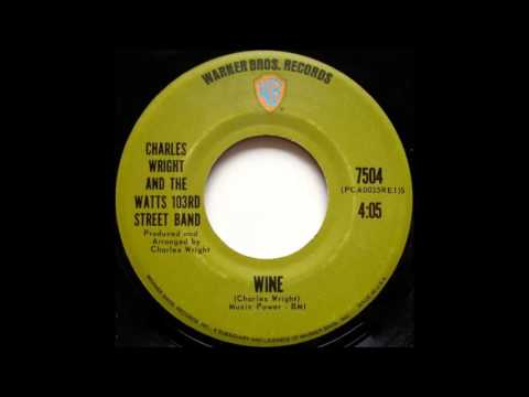 Charles Wright And The Watts 103rd Street Band - Wine