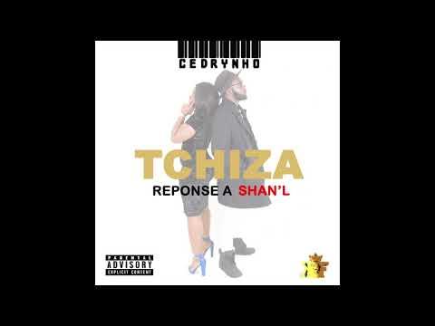 Cedrynho - Tchiza (la réponse à Shan'l La Kinda)   - Prod by NRC Beat [Audio Officiel]