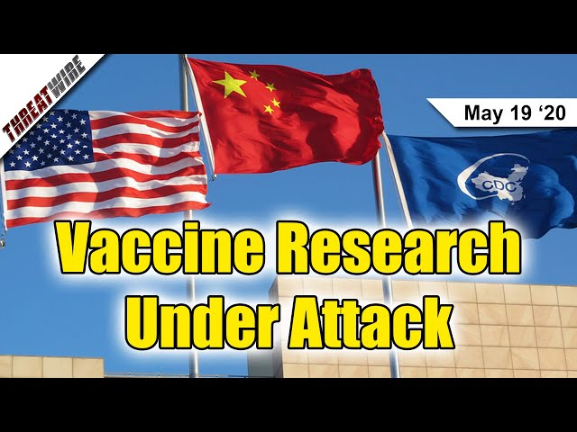 Who's Trying To Hack COVID-19 Vaccine Orgs? - ThreatWire