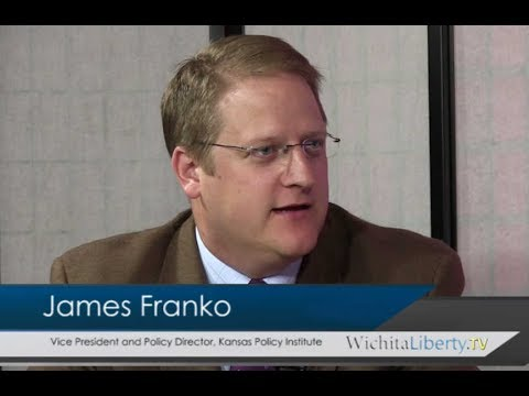WichitaLiberty.TV: James Franko, Kansas Policy Institute