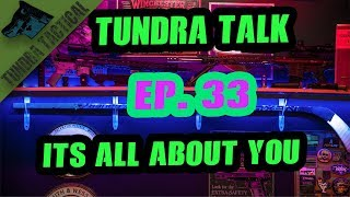 Tundra Talk Ep 33 Can You Guys Run The Show?  Lets Find Out