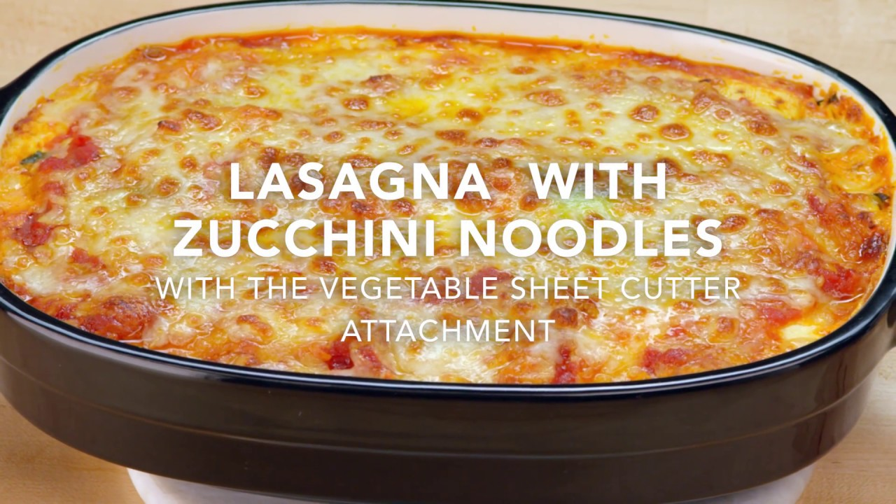 Zucchini Lasagna Kitchenaid Youtube