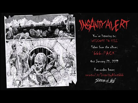 Insanity Alert - Welcome To Hell (Official Track Premiere)