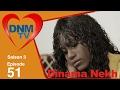 Dinama Nekh - saison 3 - épisode 51