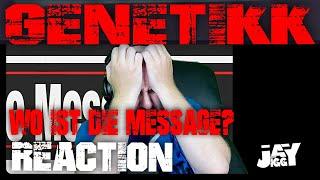 GENETIKK - Wo ist die Message? (Audio) I REACTION