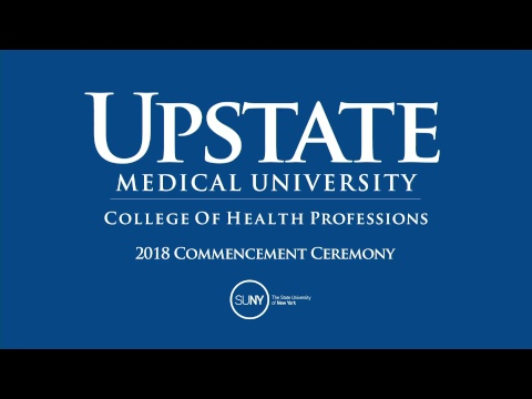 Upstate Medical University-College of Health Professions Commencement