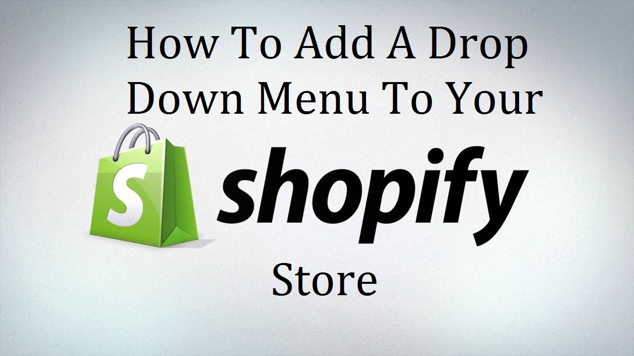 how to make drop down menu shopify
