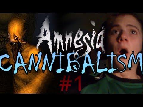 AMNESIA ✘ CANNIBALISM ★ 1. rész