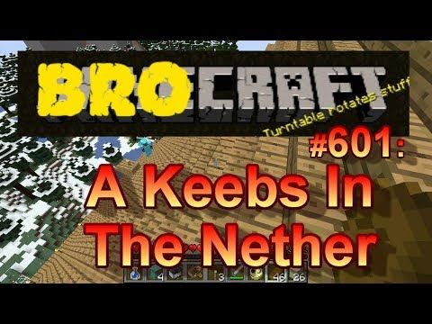 BROCRAFT #601: A Keebs In The Nether
