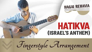 The Hope-Hatikva-Anthem of Israel   guitar arrangement by Hagai Rehavia התקווה-עיבוד לגיטרה