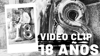 Video Clip - 18 Años - Aldair Say