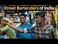 Street Bartenders of India