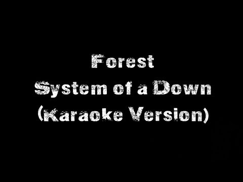 System of a Down - Forest (Karaoke Version)