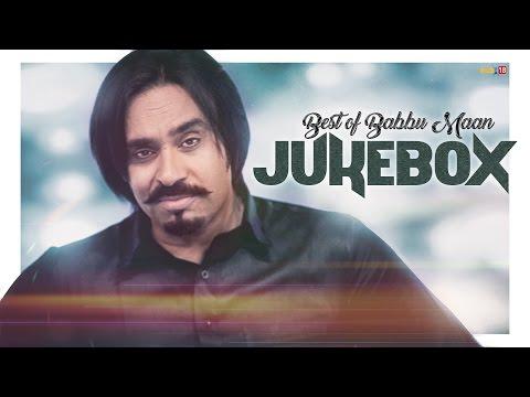 Best Of Babbu Maan | Audio Jukebox