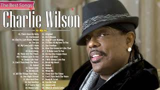 Best Songs Of Charlie Wilson - Mix Charlie Wilson Greatest Hits 2021