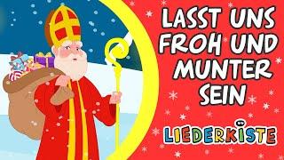 Lasst uns froh und munter sein - Weihnachtslieder zum Mitsingen | Liederkiste